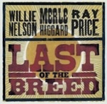 Nelson, Haggard, & Price-Last of the Breed