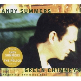 Andy Summers - Green Chimneys