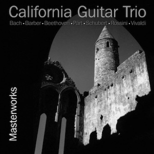 California Guitar Trio - Masterworks