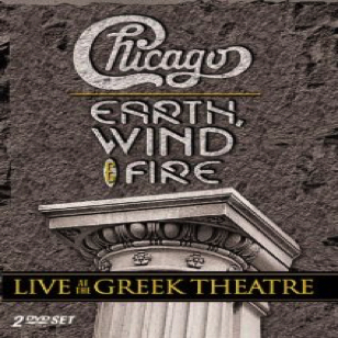 Chicago  Earth Wind & Fire - Live at the Greek Theatre