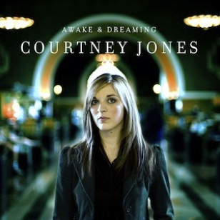 Courtney Jones - Awake And Dreaming
