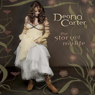 Deana Carter - Story of My Life