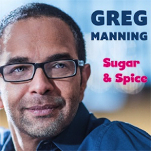 Greg Manning - Sugar and Spice