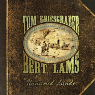 Tom Griesgraber & Bert Lams - Unnamedlands