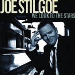Joe Stilgoe - We Look To The Stars