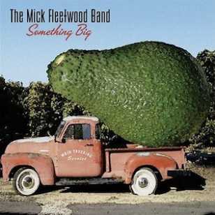 Mick Fleetwood Band - Something Big