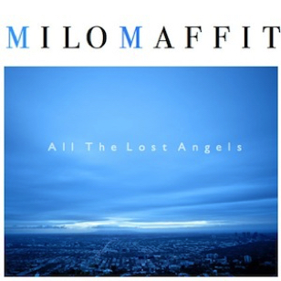 Milo Maffit - Al The Lost Angels