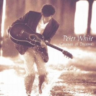 Peter White - Caravan of Dreams