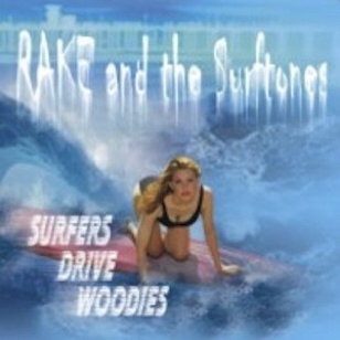 Rake & the Surf Tones - Surfers Drive Woodies