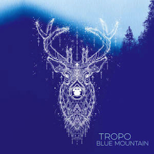 Tropo - Blue Mountain