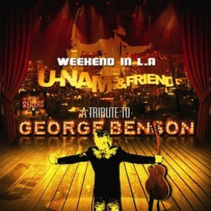 U-Nam & Friends- Tribute to George Benson